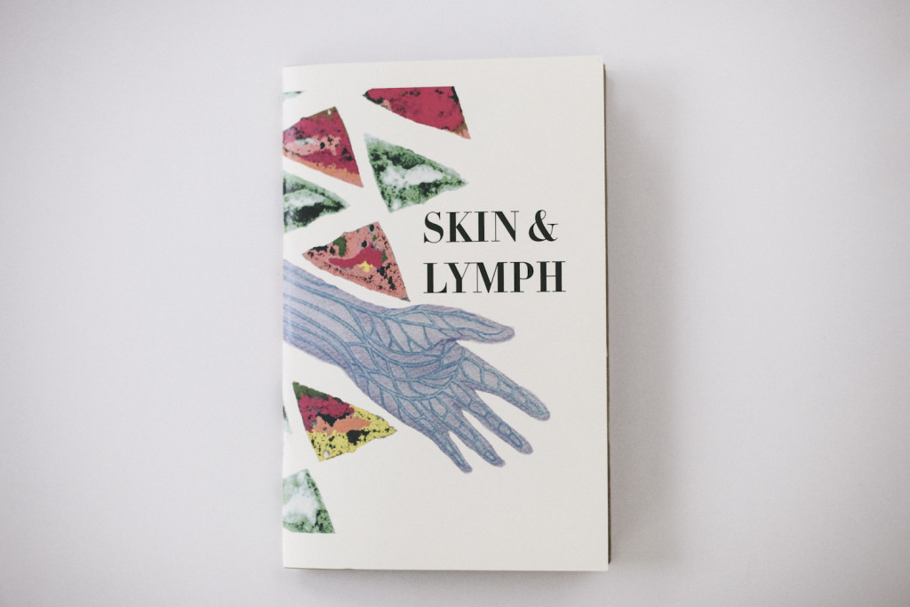 Skin & Lymph Zine 1